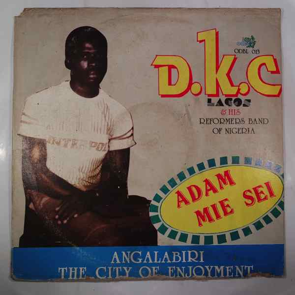 D.K.C. LAGOS & HIS REFORMERS BAND OF NIGERIA - Adam mie sei - LP