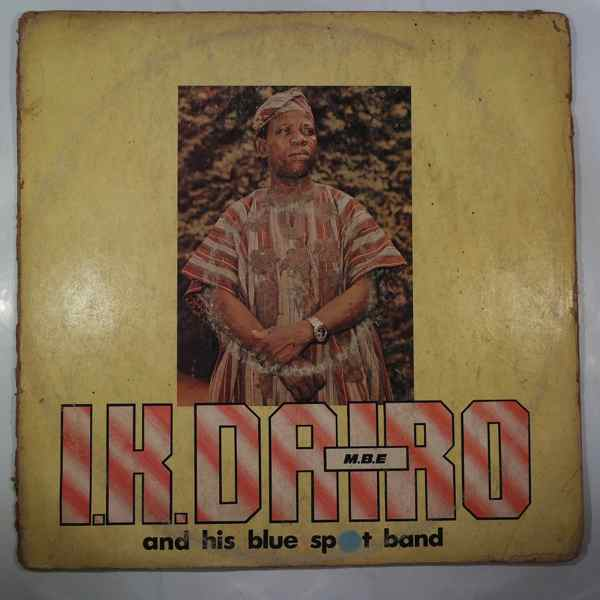 I.K. DAIRO & HIS BLUE SPOT - M.B.E. - LP