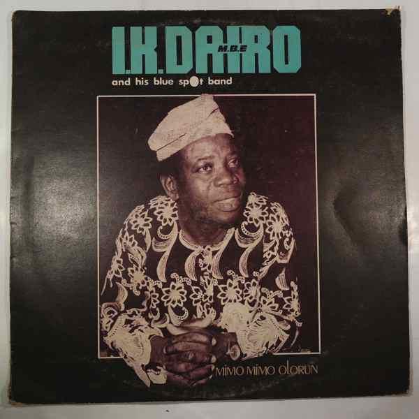I.K. DAIRO & HIS BLUE SPOT - Mimo mimo olorun - LP