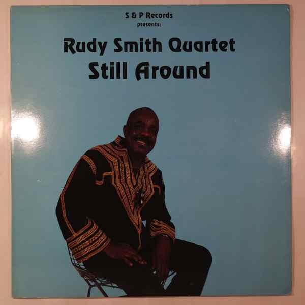 Rudy Smith Quartet Still Around
