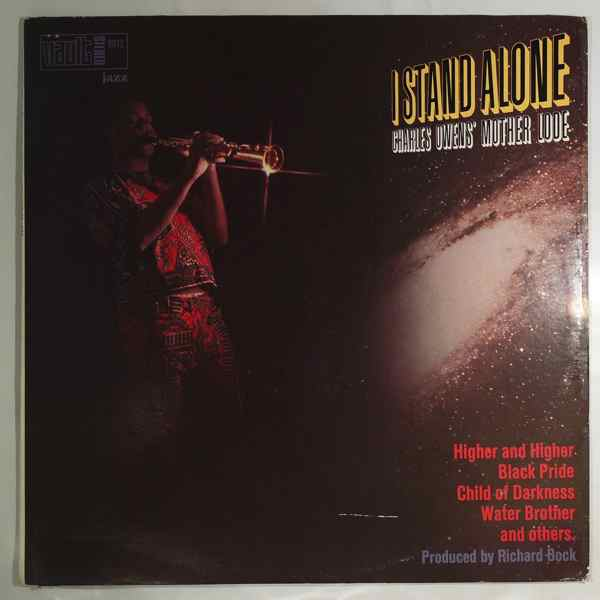 CHARLES OWENS' MOTHER LODE - I Stand Alone - LP
