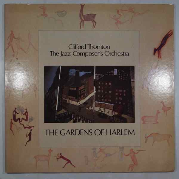 CLIFFORD THORNTON - The Gardens Of Harlem - LP