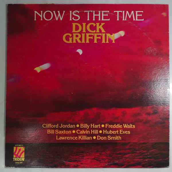 Dick Griffin Now Is The Time