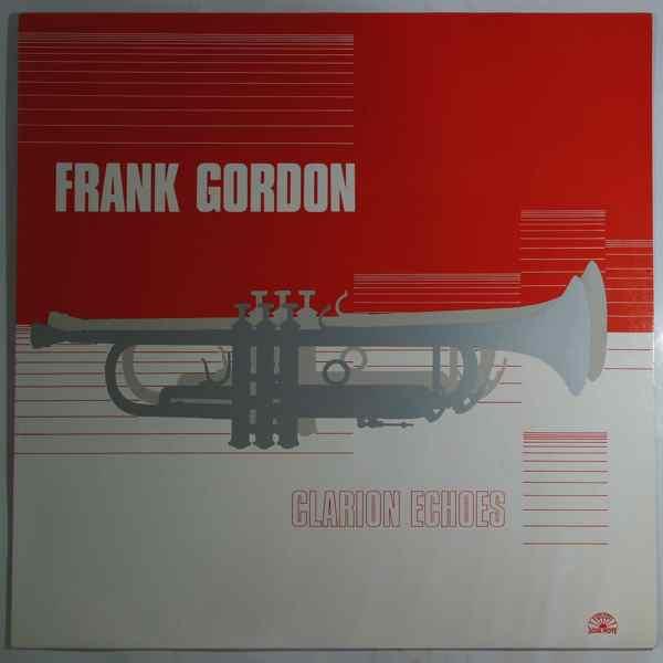FRANK GORDON SEXTET - Clarion Echoes - LP