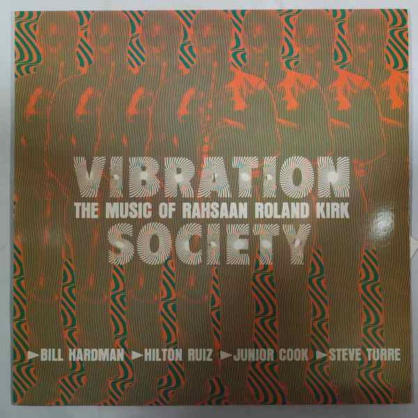VIBRATION SOCIETY - The Music Of Rahsaan Roland Kirk - LP