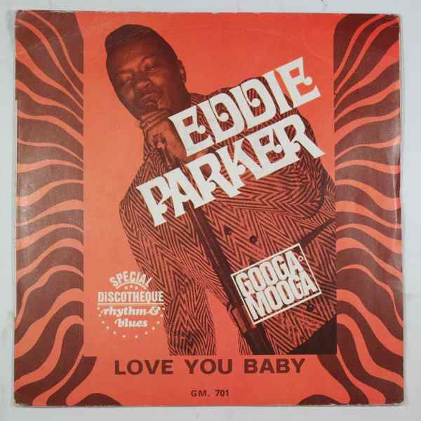EDDIE PARKER - Love You Baby - 7inch (SP)