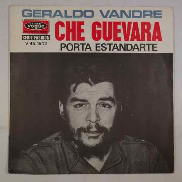 GERALDO VANDRE - Che guevara / Porta estandarte - 45T (SP 2 titres)