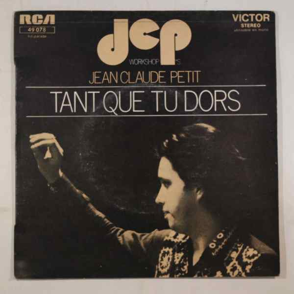 JCP'S WORKSHOP - Tant que tu dors - 7inch (SP)