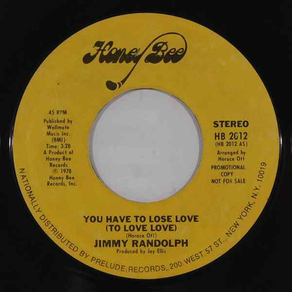JIMMY RANDOLPH - You have to lose love - 7inch (SP)