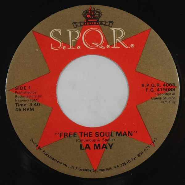 LA MAY - Free the soul man - 7inch (SP)