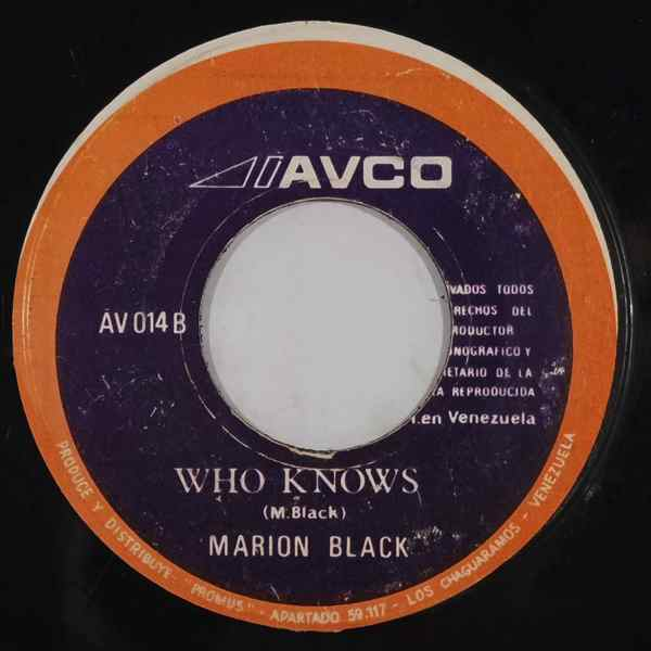 MARION BLACK - Who knows - 7inch (SP)