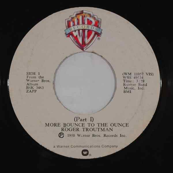 ROGER TROUTMAN - More bounce to the ounce - 7inch (SP)