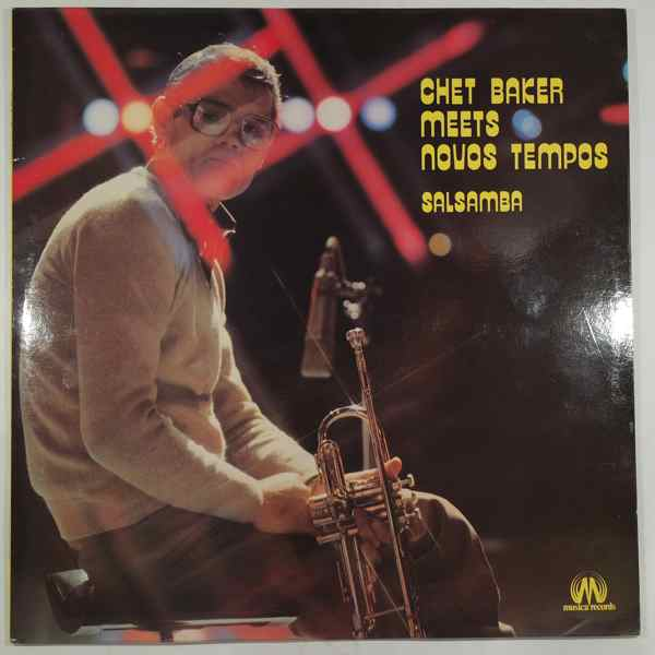 CHET BAKER MEETS NOVOS TEMPOS - Salsamba - LP