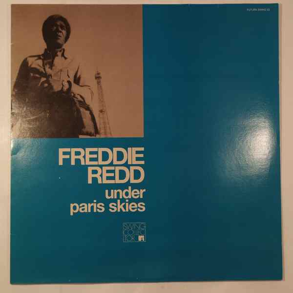 Freddie Redd Under Paris Skies