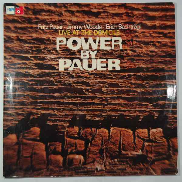 Fritz Pauer Power By Pauer (Live At The Domicile)
