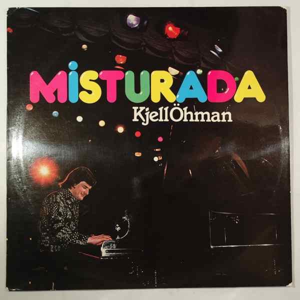 KJELL OHMAN - Misturada - LP