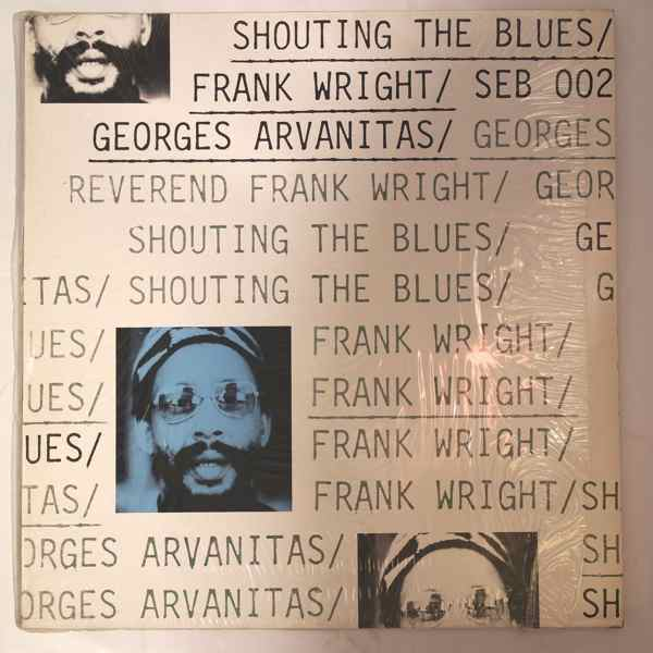 FRANK WRIGHT - Shouting The Blues - LP