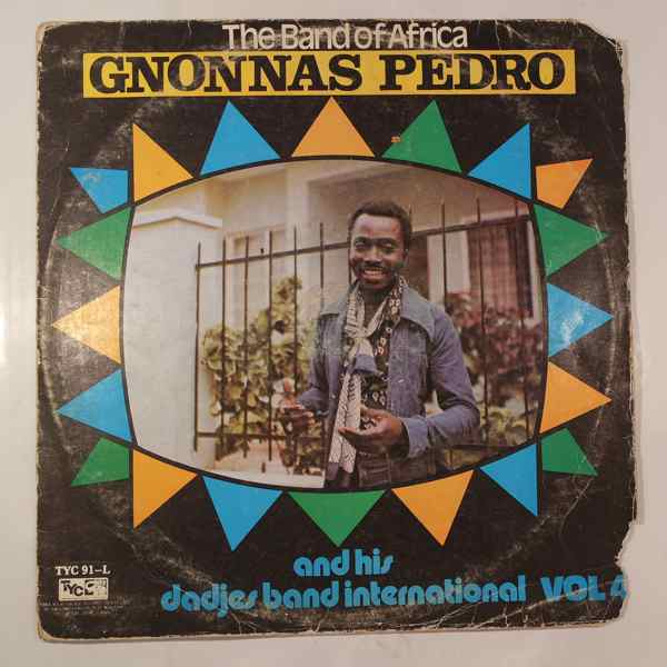 Gnonnas Pedro and his Dadjes Band Vol. 4