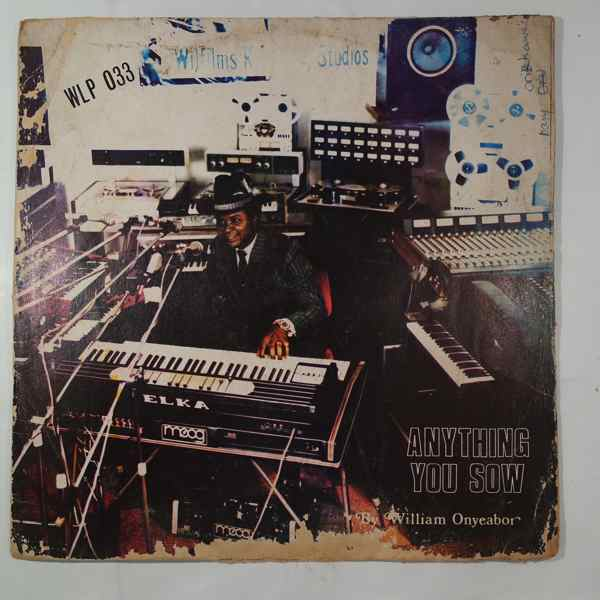 WILLIAM ONYEABOR - Anything you sow - LP