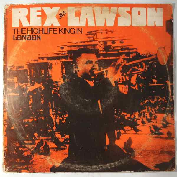 CARDINAL REX LAWSON AND HIS RIVERS MEN - The Highlife king in London - LP