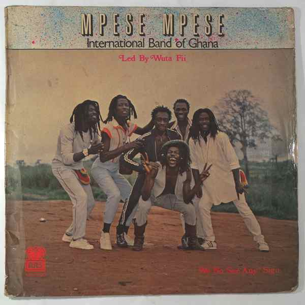 MPESE MPESE INTERNATIONAL  BAND OF GHANA - We no see any sign - LP