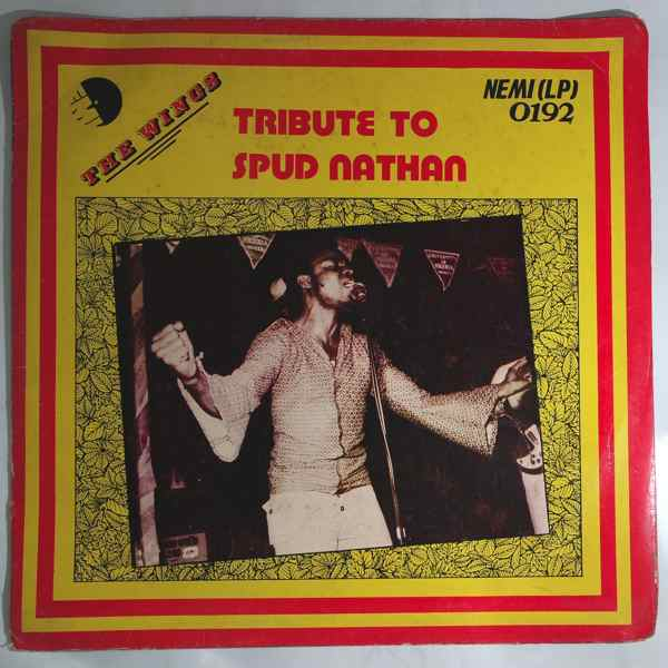 THE WINGS - Tribute to Spud Nathan - LP