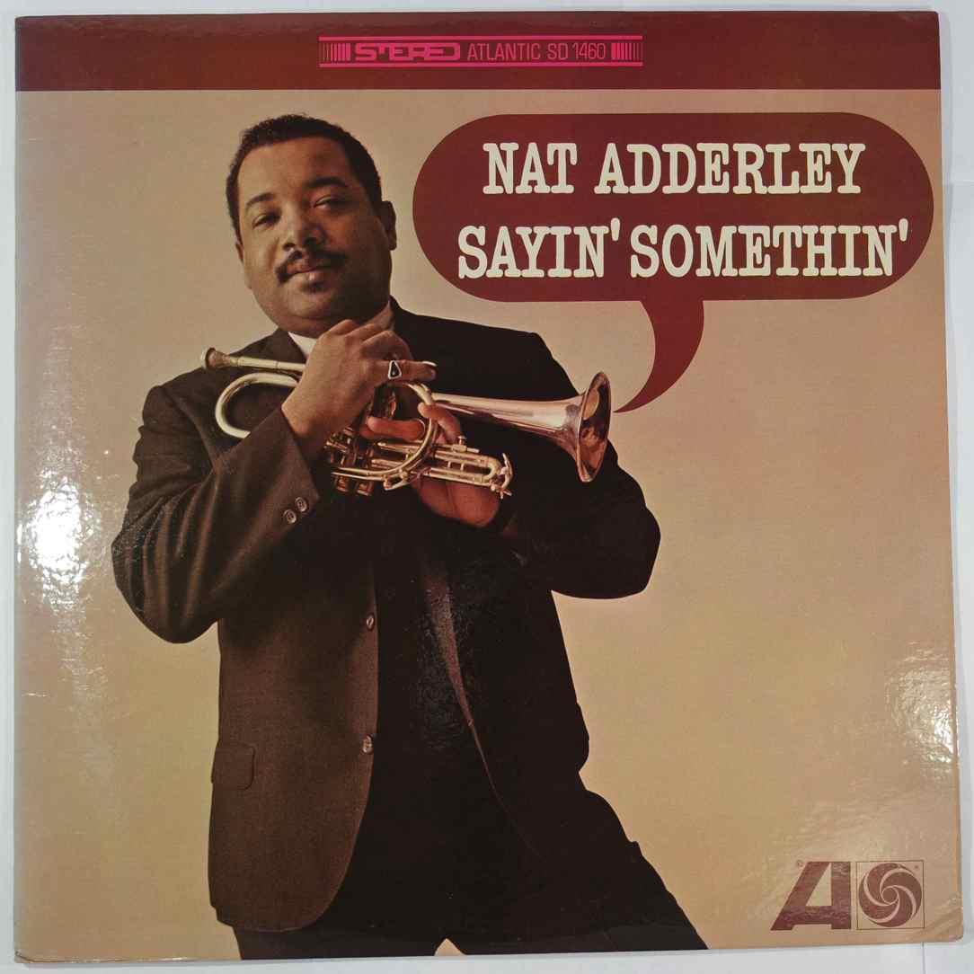 NAT ADDERLEY - Sayin' Somethin' - LP