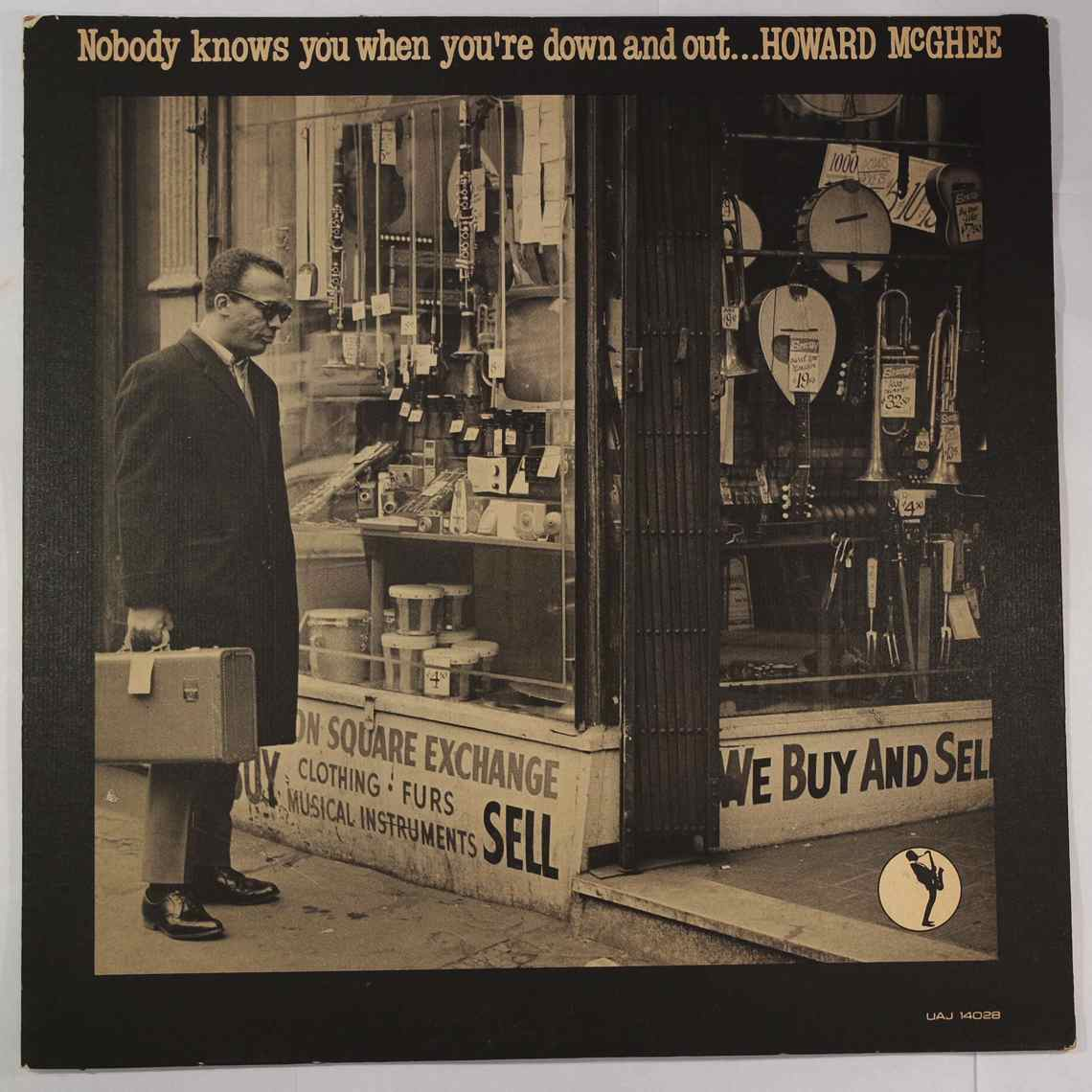 HOWARD MCGHEE - Nobody Knows You When You're Down And Out - LP
