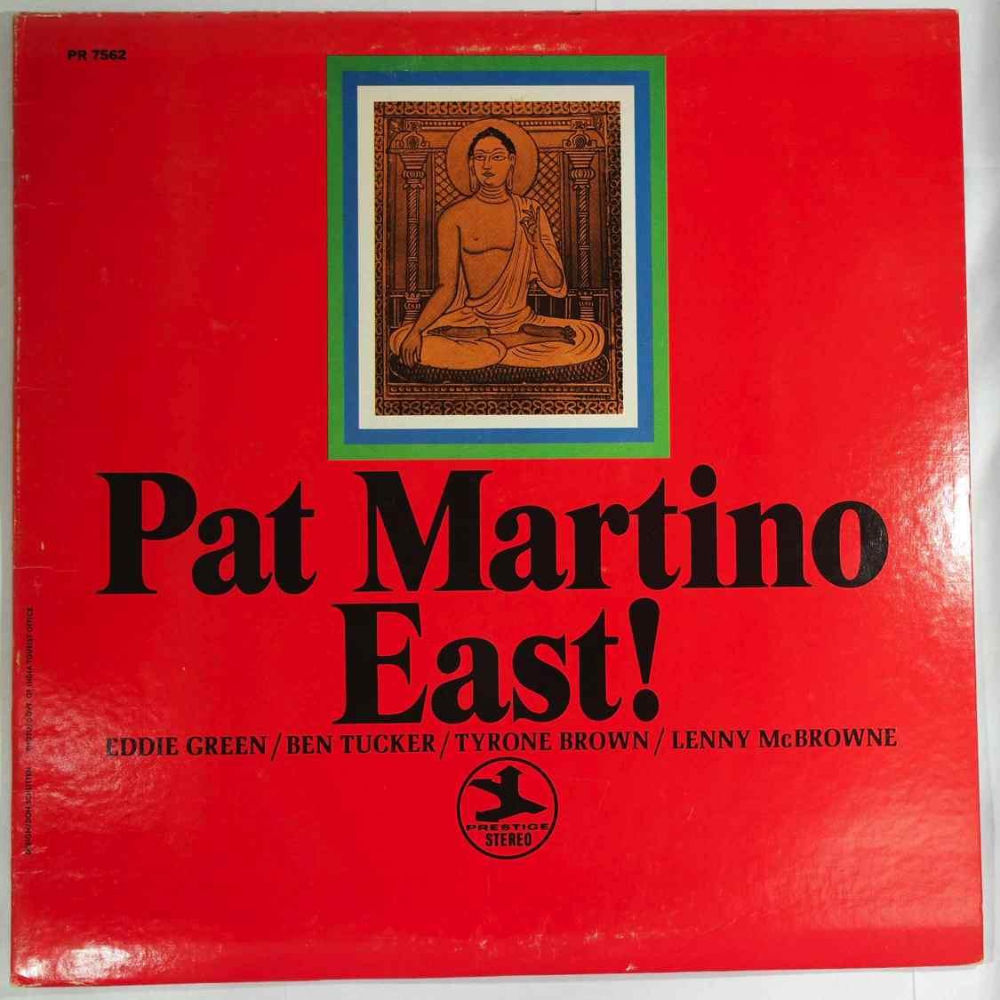 PAT MARTINO - East! - LP