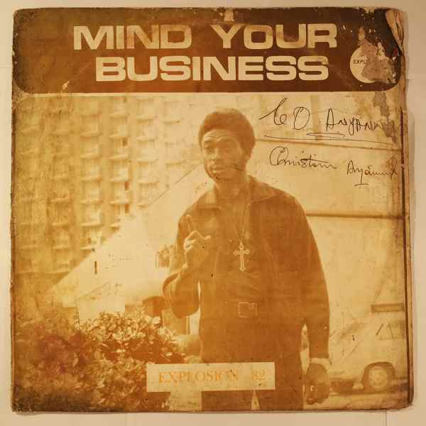 SUNKWA INTERNATIONAL BAND OF GHANA - Mind your business - LP