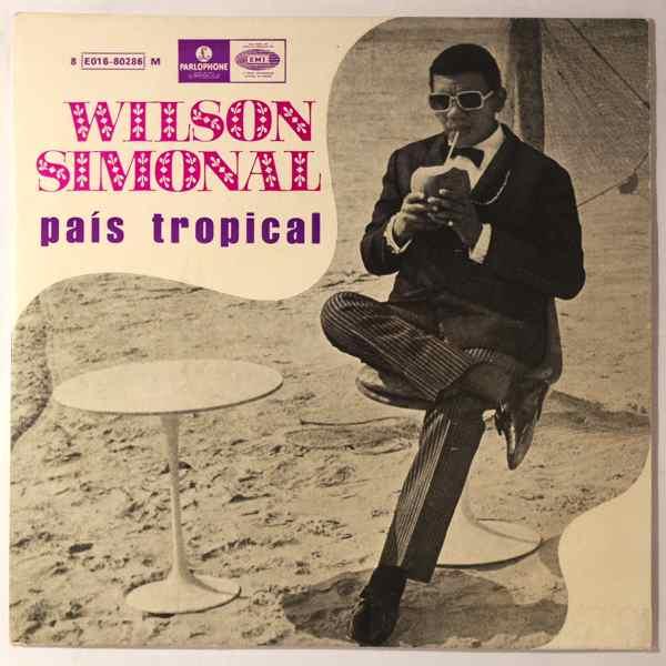 WILSON SIMONAL - Pais Tropical + 3 - 45T (SP 2 titres)