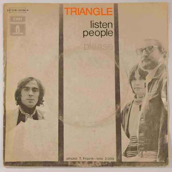 TRIANGLE - Listen People / Please - 7inch (SP)