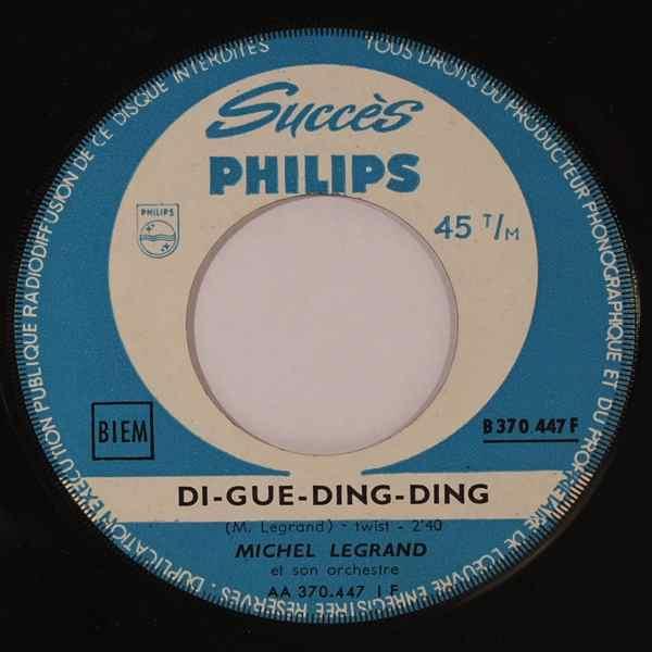 MICHEL LEGRAND - Di-Gue-Ding-Ding - 45T (SP 2 titres)