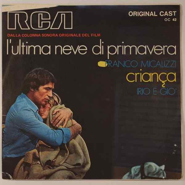 FRANCO MICALIZZI - L'Ultima Neve Di Primavera - 45T (SP 2 titres)