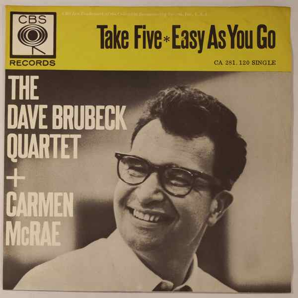 THE DAVE BRUBECK QUARTET + CARMEN MCRAE - Take Five / Easy As You Go - 45T (SP 2 titres)
