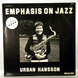 Urban Hansson Emphasis on Jazz