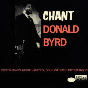 DONALD BYRD - Chant - LP