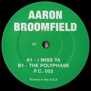 AARON BROOMFIELD - I'm gonna miss ya / The polyphase - 12 inch 45 rpm