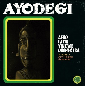 AFRO LATIN VINTAGE ORCHESTRA - Ayodegi - LP x 2 