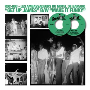 LES AMBASSADEURS DU MOTEL DE BAMAKO - Make it Funky - Get up James - 45T (SP 2 titres)