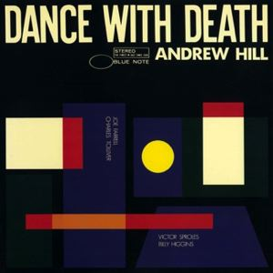 ANDREW HILL - Dance with death - LP