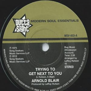 ARNOLD BLAIR - Trying to get next to you - 45T (SP 2 titres)