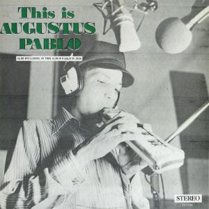 AUGUSTUS PABLO - This is Augustus Pablo - LP