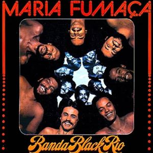 BANDA BLACK RIO - Maria Fumaca - LP