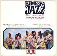 BEMBEYA JAZZ - Sous la direction de Diaoune Hamidou - 33T