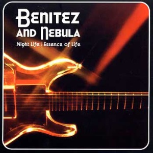 BENITEZ AND NEBULA - Night life / essence of life - 33T