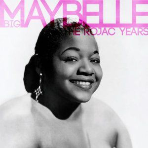 BIG MAYBELLE - The Rojac Years - LP x 2