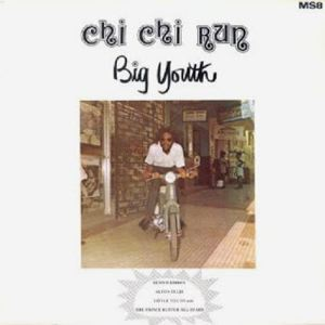BIG YOUTH - Chi Chi Run - LP