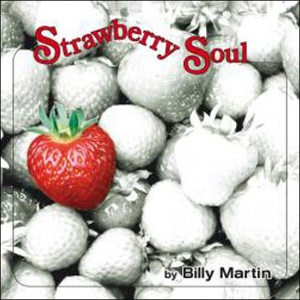 BILLY MARTIN - Strawberry soul - LP