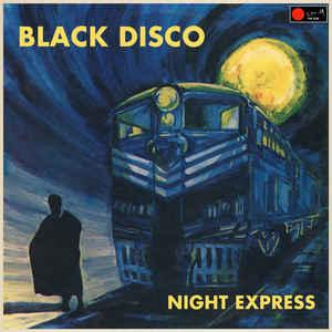 BLACK DISCO - Night Express - LP